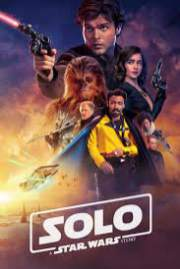 Solo A Star Wars Story 2018